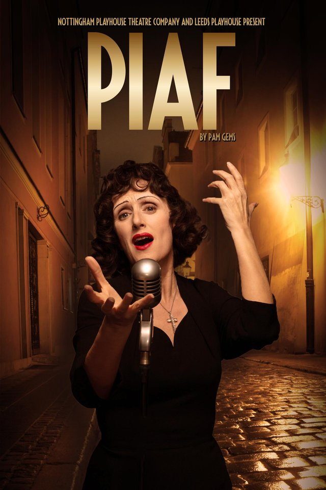 Piaf is not to be missed at Nottingham Playhouse later this year.